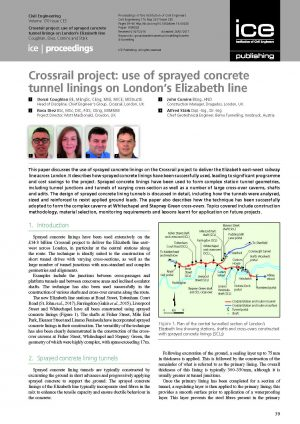 Crossrail project: use of sprayed concrete tunnel linings on London's Elizabeth line