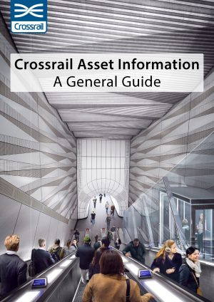Crossrail Asset Information Guide