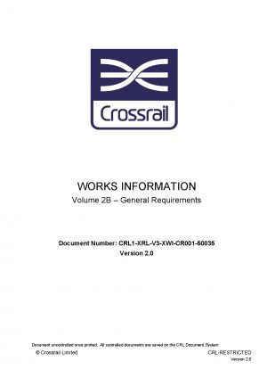 Crossrail Main Civils Contract Works Information Part 2B